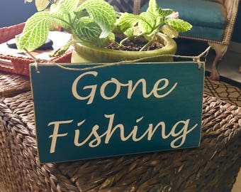 Gone Fishing 10x6 (Choose Color) Rustic Shabby Chic Man Cave Sign