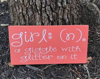 Girl A Giggle With Glitter On It Custom Wood Sign ~ Personalized Girl Definition ~ Playroom Sign ~ Daughter Sign ~ GIRL ~ Little Girl Sign