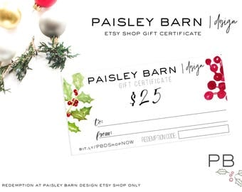 DIGITAL Gift Certificate Paisley Barn|design Choose your gift  amount | holiday business, gift, mother's day, lashes, lips, rodan and fields