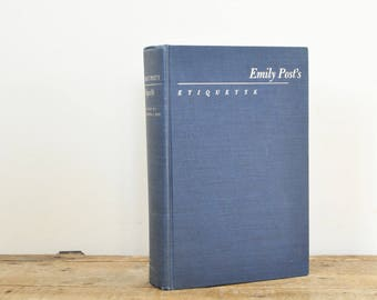 Etiquette by Emily Post Book Copyright 1969 Twelfth Revised Edition Mid Century Manners Blue Decor