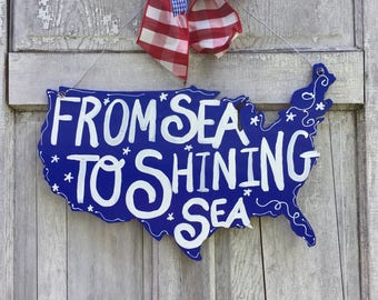 America door hanger, USA sign, american door hanger, 4th of July door hanger, Patriotic Door Hanger, flag sign, july 4th, from sea to shinin