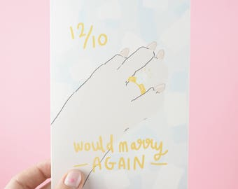 Funny Anniversary Card 'Would Marry Again' engagement card, husband wife, i love you, valentines day, wedding day card