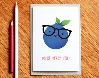 You're Berry Cool, Valentine's Day Card, Xmas Card, Foodie Card, Best Friend Card, Girlfriend Card, Boyfriend Card, Funny Birthday Card