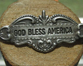 Old Vintage Men's or Women's God Bless American Pin Brooch Sterling Silver
