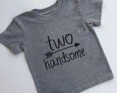 Two Handsome boys shirt