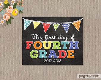 First Day of 4th Grade Chalkboard Printable Sign - 8 x 10 Printable First Day of Elementary School Sign - INSTANT DOWNLOAD - 507