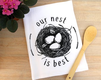 Nest Tea Towel Flour Sack Towel Hostess Gift Wedding Gift Shower Gift