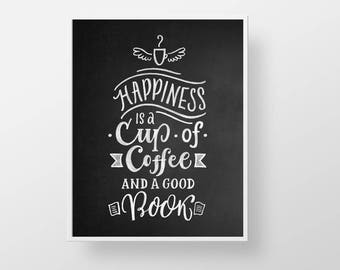 Coffee Quote Print - Kitchen chalkboard funny wall decor art sign poster reading book read cubicle office dorm teacher gift black white cafe