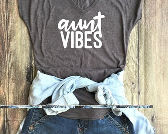 Aunt Vibes shirt // Aunt Tribe, BAE, Aunt Squad, Favorite Aunt, Auntie to be, best aunt ever, best auntie gift, auntie to be