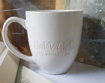 Awkward Mug, Engraved Coffee Cup, Funny Mug, Mugs with Sayings, Introvert, Nerdy Gifts, Book Lover Mug, Writer Gift, Anti Social Mug, Modern