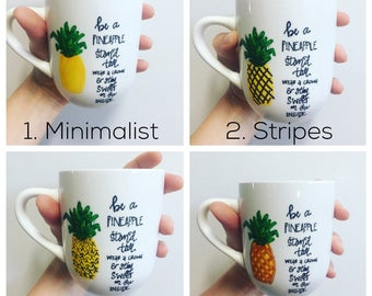 Coffee Mug, Coffee Cup, Pineapple, Quote, Empowering Mug, Funny Coffee Cup