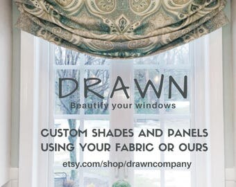 Roman Shades in Your Fabric or Ours