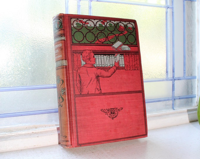 Antique Book Tanglewood Tales by Nathaniel Hawthorne