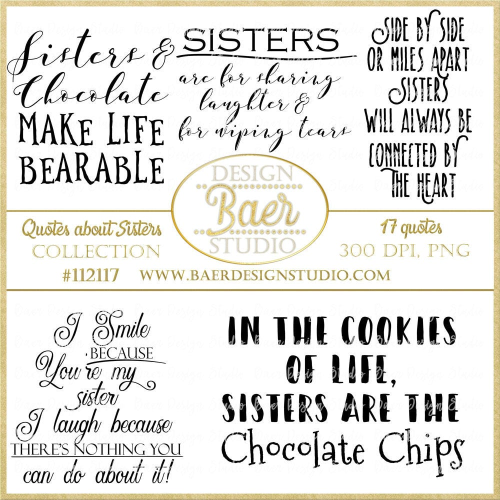 Sister Quotes, Sister Photo Overlays, Sisterhood