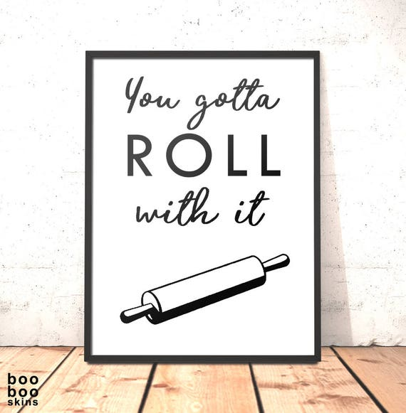 Kitchen Decor Print Roll With It Print Funny Kitchen Art