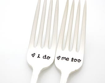 I Do Me Too forks. Wedding silverware for couples gift, by Milk & Honey.