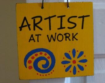 Artist At Work and Art Studio Sign, Art Show Door Hanger, Art Room Decor