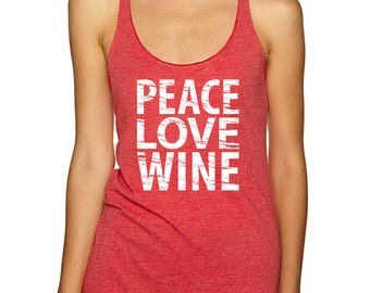 Peace Love Wine - Vintage Graphic Tee, Women's Tank Tops, Yoga Tops, Wine Gifts (5 Colors)