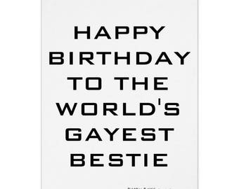 Happy Birthday To The World's Gayest Bestie, Funny Birthday Card, Birthday Card, Birthday Gift, LGBTQ Card, Gay Cards, Gay Bestie, Lesbian