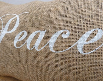 Christmas decoration, Peace pillow cover screen print, Burlap cover pillow, Rustic Home decor Inspirational quote, Housewarming gift