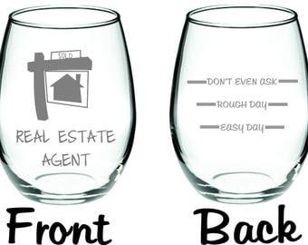 REal Estate Agent  Glass Choose From Stemless WIne, Wine, Beer Mug, Coffee mig, Rocks, Pub or Pilsner FREE Personalization