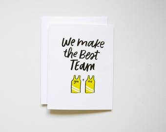 We Make the Best Team - Card for Him - Card for Husband - Father's Day - Father's Day Card