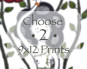 Choose Two 9x12 Prints