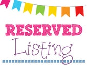 Reserved Listing for aliciamon