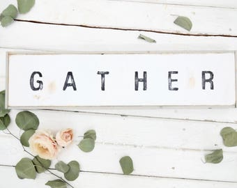 gather block lettering black and white rustic wood sign