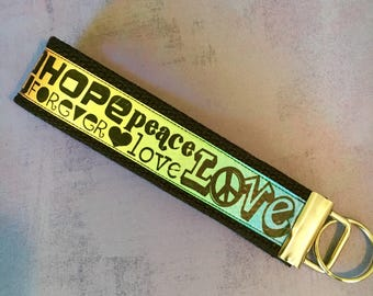 Hope Peace & Love Key Fob Wristlet