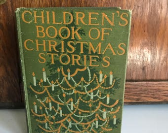 The Children's Book of Christmas Stories Hard Cover Book 1921