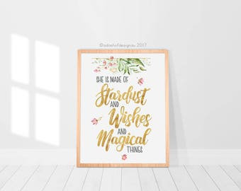 A4 Digital Nursery Print | She is made of Stardust and Wishes and Magical things | Greenery and Floral | Printable