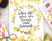 When life gives you lemons calligraphy print by Robyn Toria Illustrations