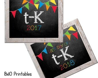 2017 T-K First Day Back to School (Bonus Last Day, too!) Photo Props. Print this fall & spring. Printable 8x10 Kids Instant Download.