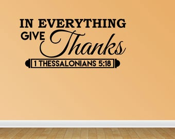 Wall Decal In Everything Give Thanks Thessalonians Scripture Religious Wall Quotes Arts Sayings Bible Verse Vinyl Decals (JP317)