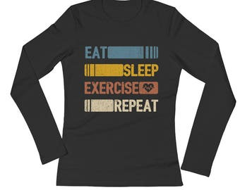 Eat Sleep Exercise Repeat Funny Vintage Retro Gift