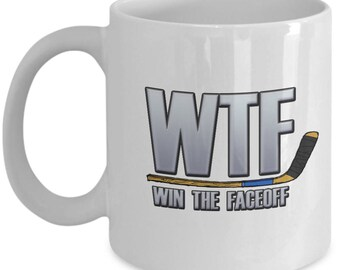 WTF Win the Faceoff Funny Ice Hockey Mug Gift Coffee Cup Stick Sarcastic