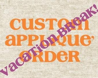 Custom Applique' Order