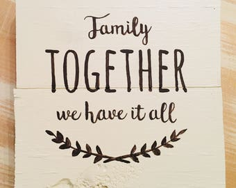 """Family """"Together We Have It All"""" Plaque Decor"""