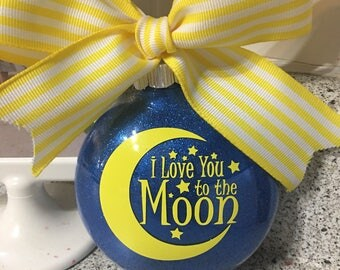 I Love you to the Moon and Back Ornament -  Can be personalized - no extra charge