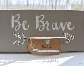 Be Brave Arrow - String Art