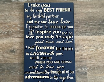 I Take You Sign, PERSONALIZED Wedding Vows Wood Signs, Wedding Vows Anniversary Gift, Vows on Wood Sign, Wedding Vow Art To have and to hold