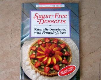 Sugar Free Desserts Cookbook, Favorite All Time Recipes Sugar Free Desserts, 1993 Vintage Cook Book