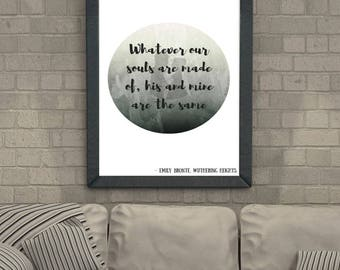Wuthering Heights Quote - Heathcliff & Cathy - Emily Bronte - Print Art Wall Quote - Personalisable