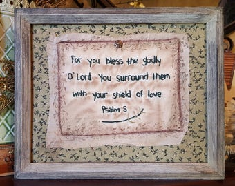 """Primitive Stitchery Home Decor, Embroidery Sampler """"For You Bless the Godly """" 8x10 FRAMED"""