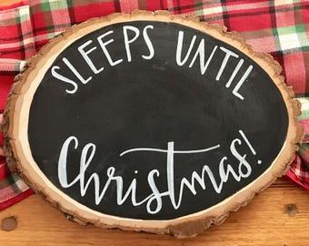 Sleeps Until Christmas