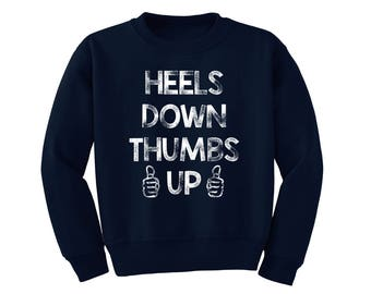 Heels Down Thumbs Up Youth Sweatshirt