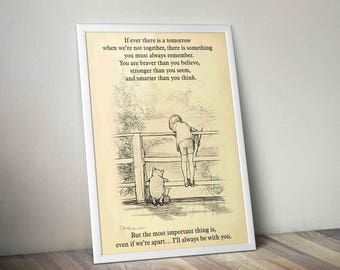 I'll always be with you - Braver, Stronger, Smarter Inspirational Quote Art Poster - A. A. Milne, E. H. Shepard - Disney Winnie the Pooh