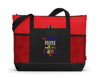 Embroidered Teacher Tote Bag/ Teacher Appreciation/ Teacher Gift/ Embroidered My Favorite People Call Me Teacher Tote Bag/ Teacher Tote Bag
