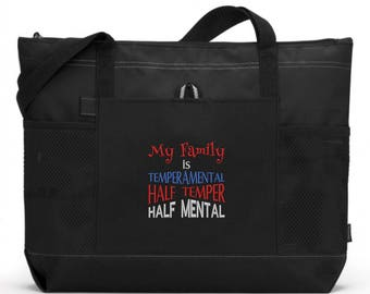 Embroidered My Family Is Temperamental Half Temper Half Mental Tote Bag/ Funny Tote Bag/ Embroidered Tote Bag/ Funny Gift/ Family Tote Bag